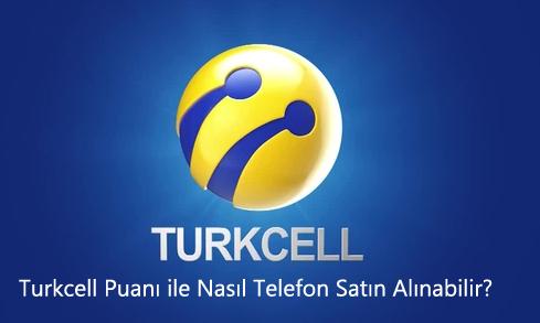 Turkcell Puanı ile Nasıl Telefon Satın Alınabilir?